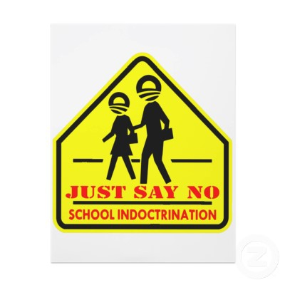 just-say-no-to-school-indoctrination.jpg