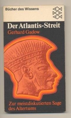 Gerhard-Gadow+Der-Atlantis-Streit-Zur-meistdiskutierten-Sage.jpg
