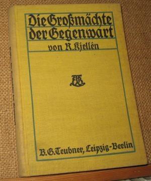 Rudolf-Kjellén+Die-Großmächte-der-Gegenwart-Übers-8-Aufl-Leipzig-usw-1915.jpg