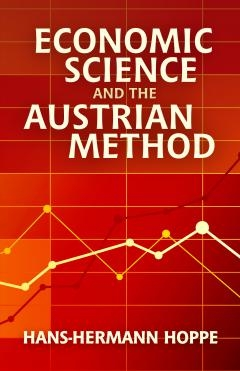 Economic-Science-and-the-Austrian-Method_Hoppe.jpg