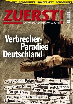 ZUERST-Innere-Sicherheit-Verbrecherparadies-Deutschland.jpg