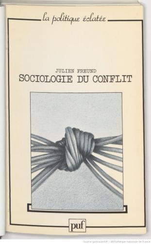 Sociologie_du_conflit___Julien_[...]Freund_Julien_bpt6k4806958w.jpg