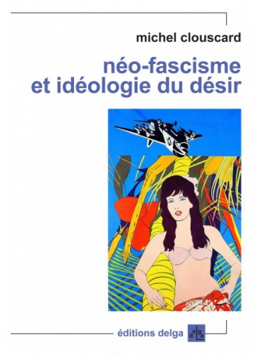 neo-fascisme-et-ideologie-du-desir-michel-clouscard.jpg
