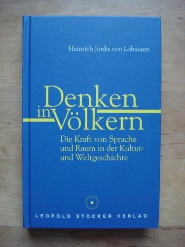 Heinrich-Jordis-von-Lohausen+Denken-in-Völkern-Die-Kraft-von-Sprache-und-Raum-in-der-Kultur-und.jpg