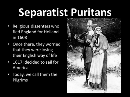 Separatist+Puritans+Religious+dissenters+who+fled+England+for+Holland+in+1608..jpg
