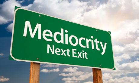 Mediocrity1.jpg
