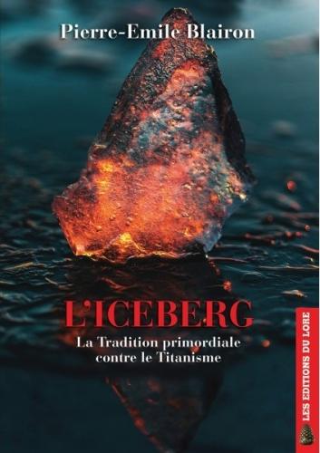 l-iceberg-la-tradition-primordiale-contre-le-titanisme.jpg