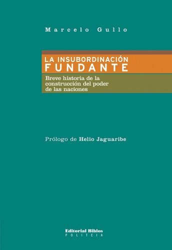 gullo-marcelo-la-insubordinacic3b3n-fundante.jpg