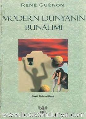 Rene Guenon - Modern Dünyanın Bunalımı.jpg