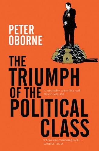 triumph-of-the-political-class-9781471142048_hr.jpg