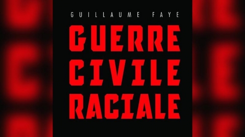guerre-civile-raciale-guillaume-faye.jpg