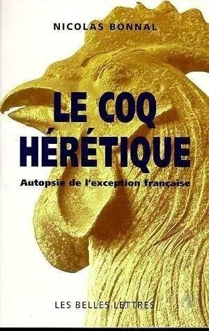 le-coq-heretique-autopsie-de-l-exception-francaise-71933.jpg