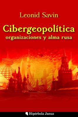 Cibergeopolitica_organizaciones_y_alma_rusa_Leonid_Savin.png