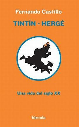 Tintin-Herge-Fernadno-Castillo-biography.jpg