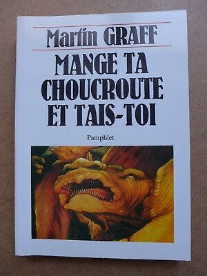 Martin-Graff-Mange-ta-choucroute-et-tais-toi.jpg