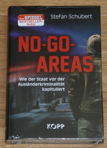 Stefan-Schubert+NO-GO-AREAS-Wie-der-Staat-vor-der-Ausländerkriminalität-kapituliert.jpg