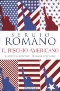 sergio-romano-il-rischio-americano-9788830420205-3-197x300.jpg