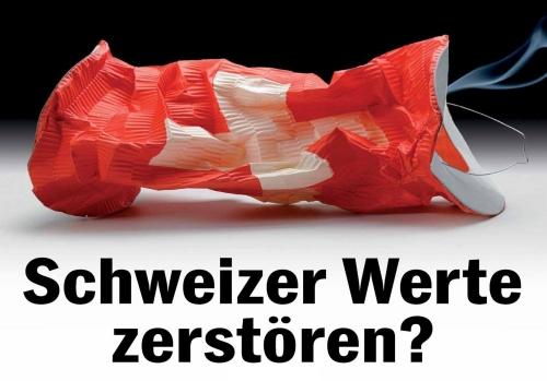 Schweizer-WErte-zerstören.jpg