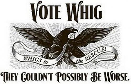 whigs-9a3ef20b25734c36815691f2202110c8.jpg