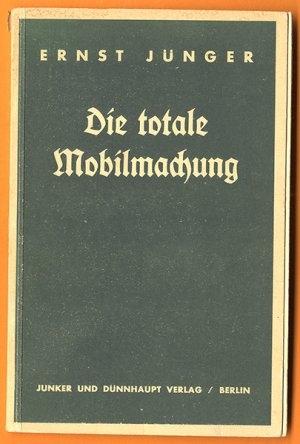 Ernst-Jünger+Die-totale-Mobilmachung.jpg