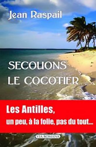 secouons_le_cocotier-jean_raspail.jpg