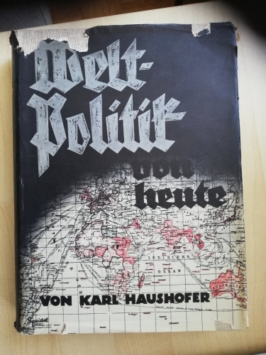Karl-Haushofer+Weltpolitik-von-heute.jpg