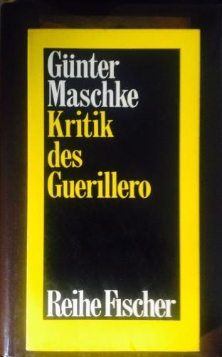 Günter-Maschke+Kritik-des-Guerillero-Zur-Theorie-des-Volkskriegs.jpg