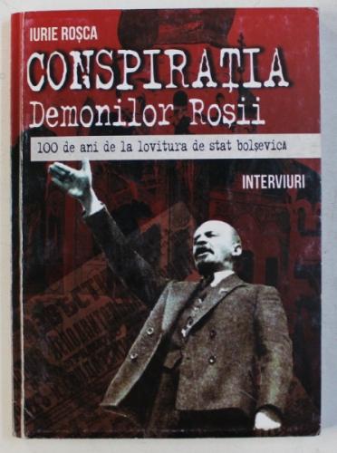 conspiratia-demonilor-rosii-100-de-ani-de-la-lovitura-de-stat-bolsevica-interviuri-de-iurie-rosca-2017-p200781-0.JPG