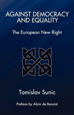sunic-against_democracy_and_equality_the_european_new_right.jpg